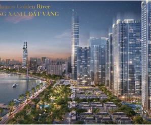 Vinhomes Golden River – Sông Xanh, Đất Vàng